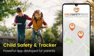Child Safety & Tracker - Powerful app developed for parents