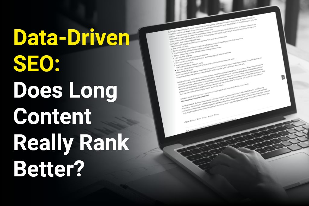 Data-driven SEO: Does Long Content Really Rank Better?